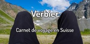 Carnet de voyage à Verbier en Suisse