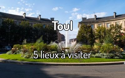5 lieux à visiter à Toul