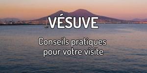 Visiter Vésuve Volcan