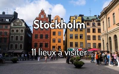 11 lieux à visiter à Stockholm