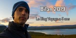 Bilan 2019 blog voyage 5 ans
