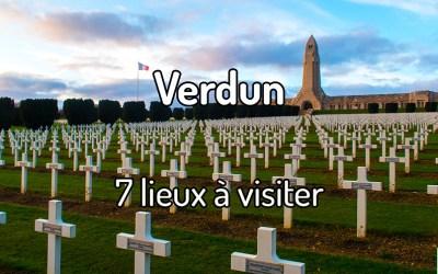 7 lieux à visiter à Verdun