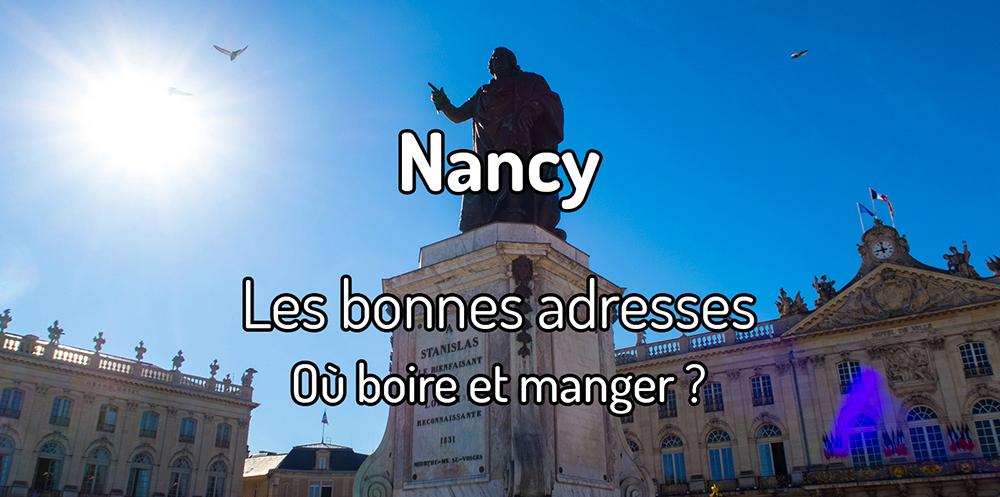Les bonnes adresses où manger à Nancy