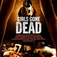 Girls Gone Dead (2012) Movie Review