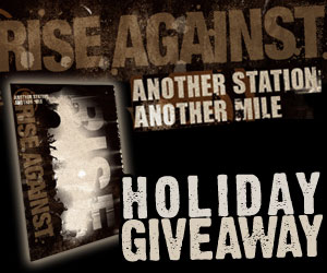 Rise Against Another Station: Another Mile Holiday Giveaway