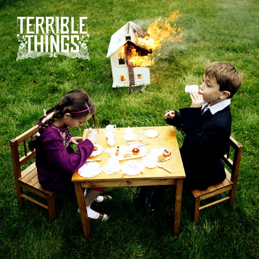 Contest: Terrible Things CD And Signed Poster Giveaway