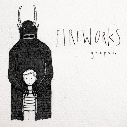Fireworks 'Gospel' Album Artwork