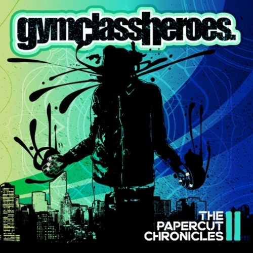 Gym Class Heroes 'The Papercut Chronicles II' Cover Artwork