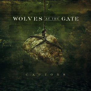 Wolves At The Gate 'Captors' Album Cover Artwork