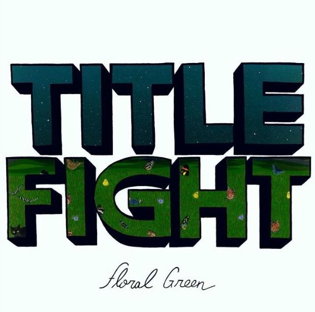 Title Fight 'Floral Green' Cover Artwork