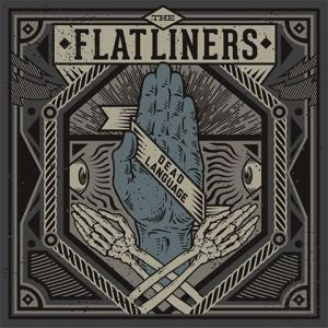 The Flatliners 'Dead Language' Album Cover Artwork