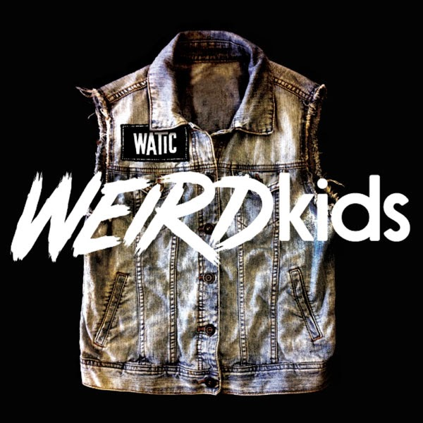 We Are The In Crowd 'Weird Kids' Cover Artwork