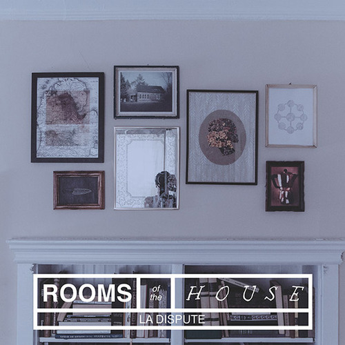 La Dispute 'Rooms Of The House' Cover Artwork