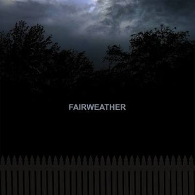 Fairweather 'Fairweather' Cover Artwork