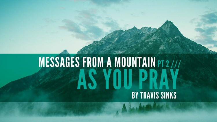 Matthew 6 – As You Pray