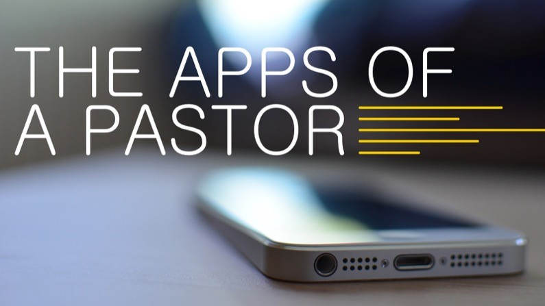 The apps of a pastor