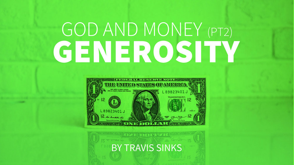 God and Money (pt2) | Generosity