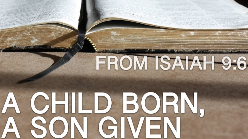 A Child Born, A Son Given (Isaiah 9:6)