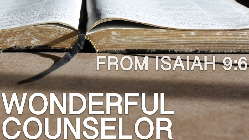 Wonderful Counselor (Isaiah 9:6)