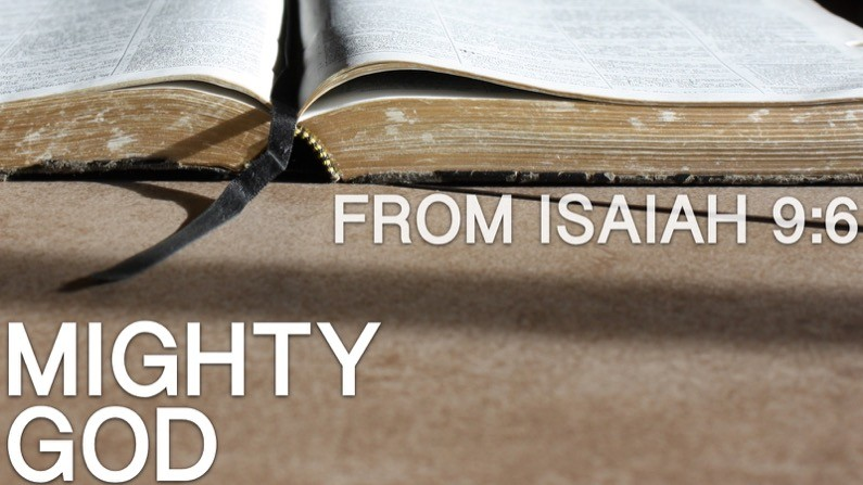 Mighty God (Isaiah 9:6)