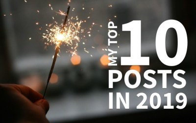 My Top 10 Posts In 2019