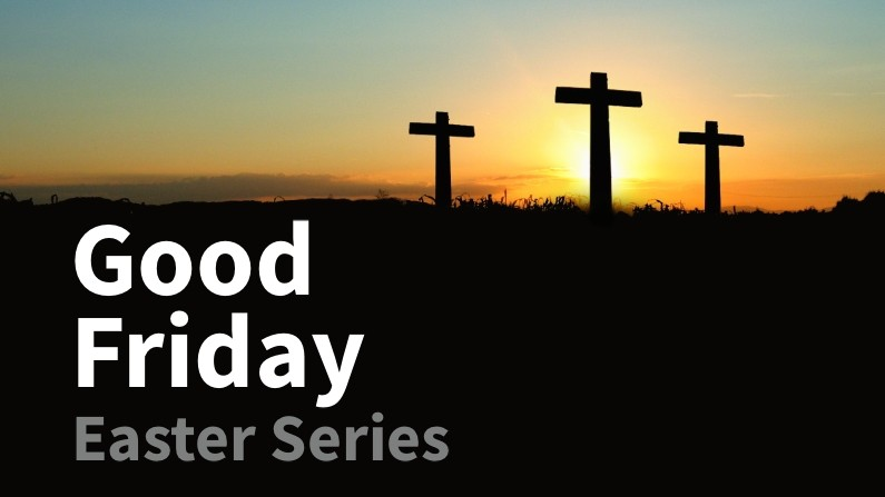 Good Friday (Easter Series)