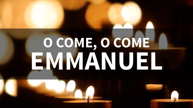 O Come, O Come, Emmanuel (Behind The Lyrics, Part 1)
