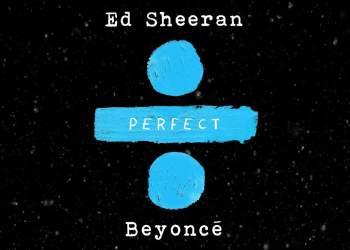perfect duet ed sheeran beyonce - Lirik Perfect Duet - Ed Sheeran & Beyonce (English dan Indonesia)