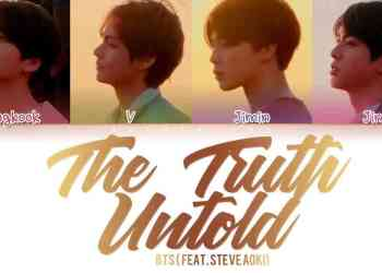 BTS The Truth Untold 전하지 못한 진심 feat. Steve Aoki Color Coded LyricsHanRomEng - Lirik Lagu BTS The Truth Untold (feat. Steve Aoki)