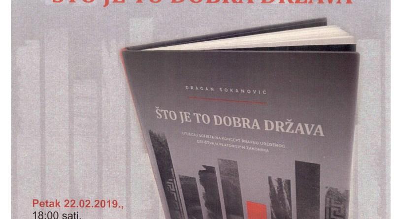 """Promocija knjige """"Što je to dobra država"""", autora doc.dr.sc. Dragana Sokanovića"""