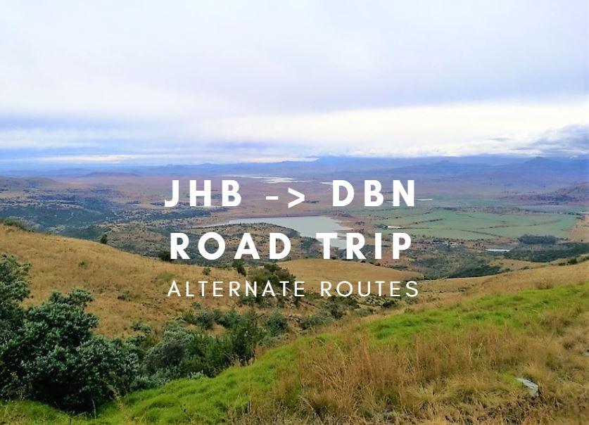 Johannesburg to Durban road trip – alternate routes