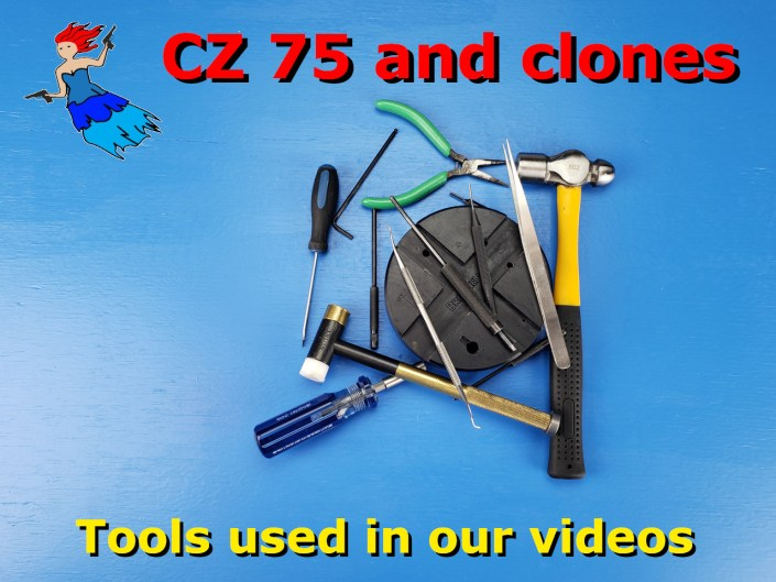 tools used in the CZ 75 videos post image