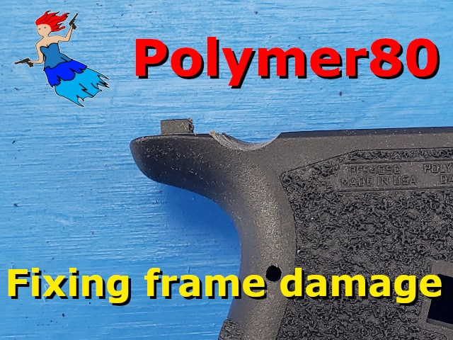 Fixing Polymer80 Frame Damage post picture