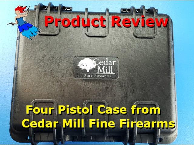 4 Pistol Case from Cedar Mill Fine Firearms