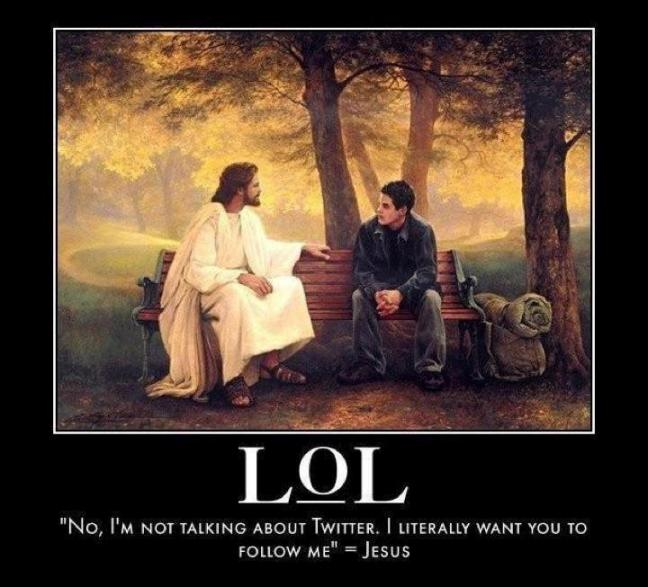 Image result for following jesus lol twitter