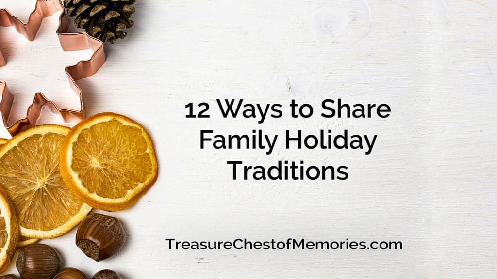 12 ways to share family holiday traditions headline graphic with festive background
