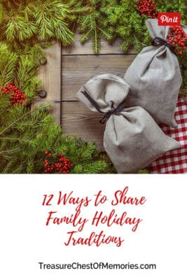 12 ways to share family holiday traditions headline graphic with festive background Pinnable