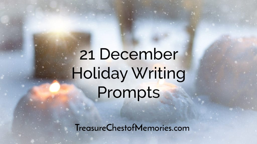 21 December Holiday Writing Prompts