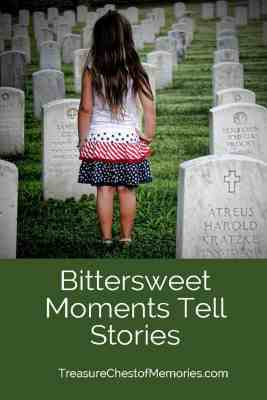 Bittersweet Moments and Stories