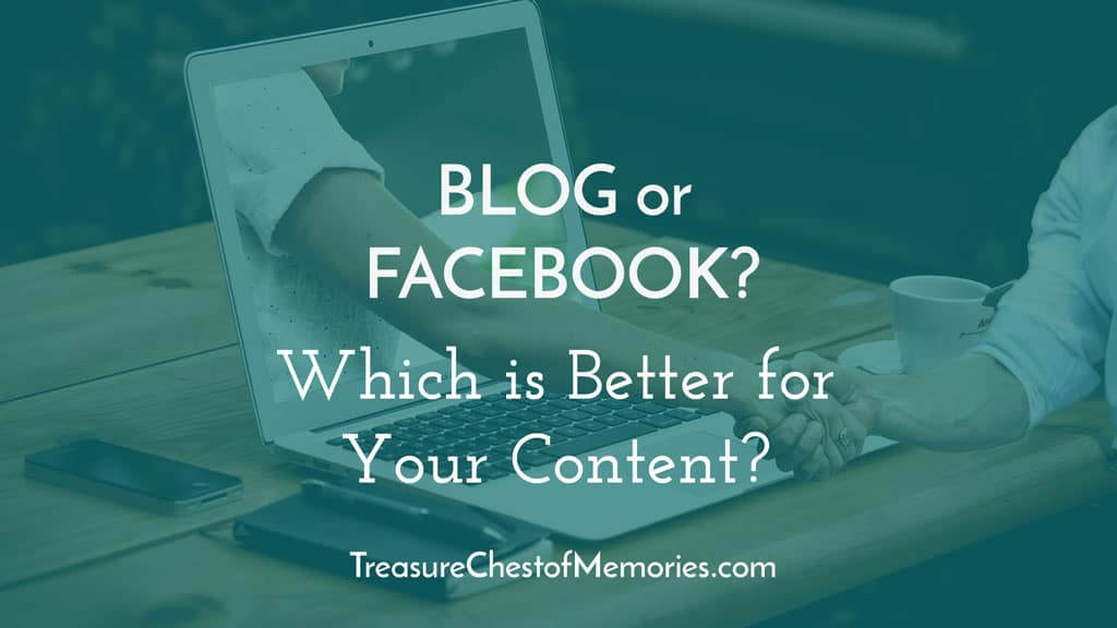 Blog or Facebook Which is Bettet for your content