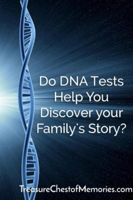 Do DNA tests help you discover your family's story? pinnable image