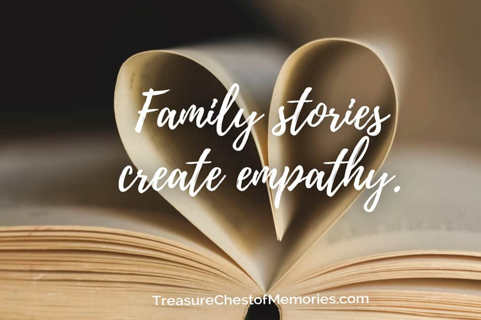 Family Stories create empathy why do families tell stories