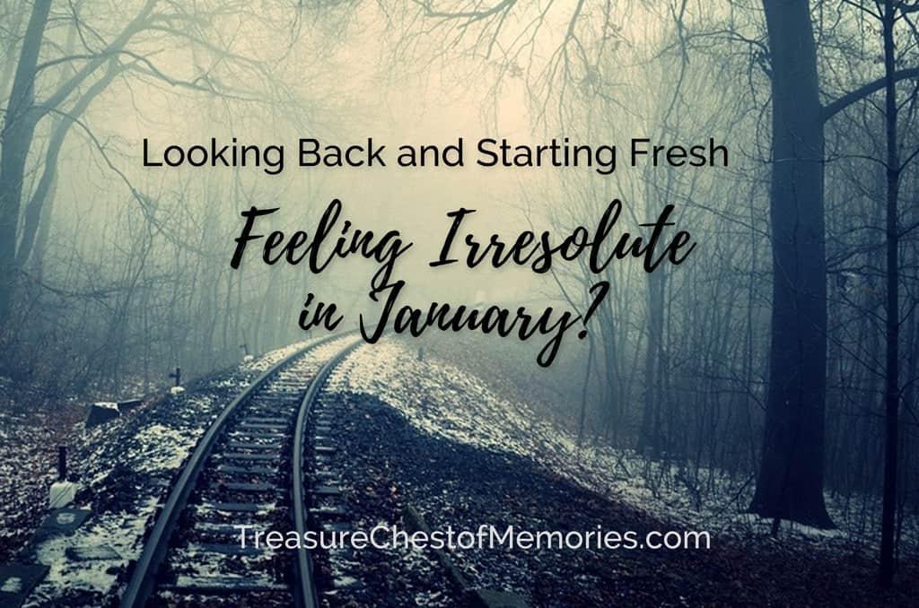 Feeling Irresolute in January