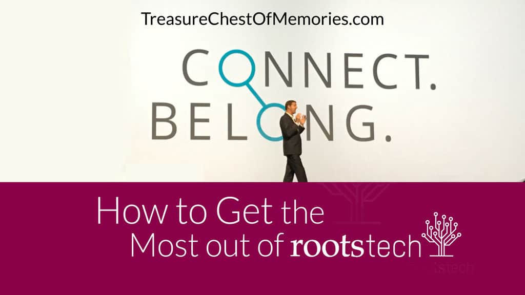 How to Get the Most out Of RootsTech Graphic