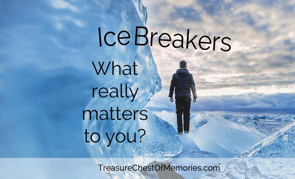 Icebreakers: What really Matters to You Graphic