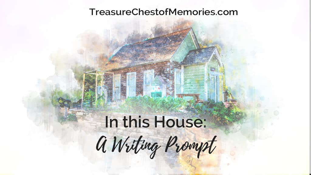 In this house a Writing prompt