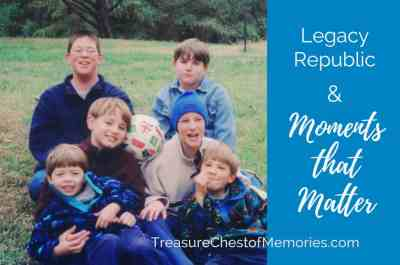 Legacy Republic and Moments that Matter Graphic