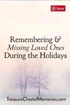 Pinnable Image Missing Loved Ones Duirng the Holdiays