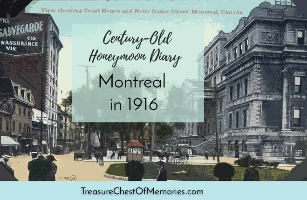 Montreal in 1916 Graphic with historic postcard