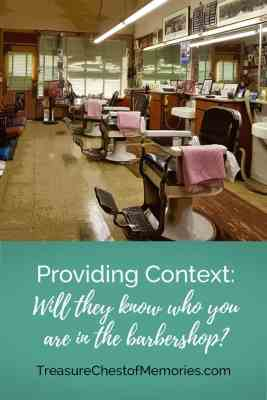 Providing Context Will they know who you are at the barbership